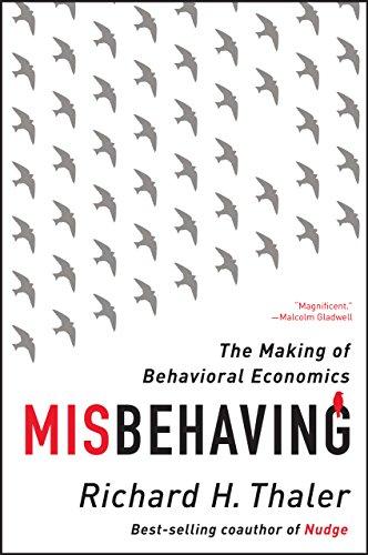 ככה לא מתנהגים - ריצ'ארד תאלר - על היווצרותה של הכלכלה ההתנהגותית